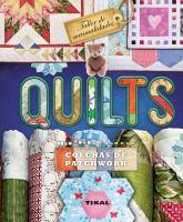 Quilts: colchas de patchwork : técnicas y proyectos