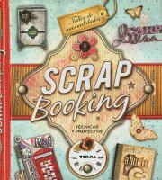 Scrapbooking: técnicas y proyectos