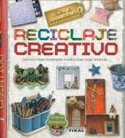 Reciclaje creativo: decora tu hogar reutilizando botellas, latas, cajas, tetrabriks