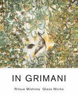 In Grimani : Ritsue Mishima glass works