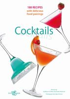 Cocktails : 180 recipes with delicious food pairings