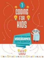 Coding for Kids: Create your Own Videogames With Scratch