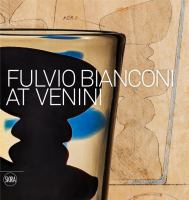 Fulvio Bianconi alla Venini. English.