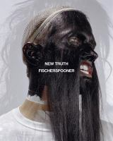 Fischerspooner : new truth