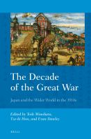 The decade of the Great War : Japan and the wider world in the 1910s