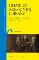 Charles Areskine's library : lawyers and their books at the dawn of the Scottish enlightenment /