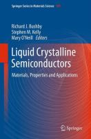 Liquid Crystalline Semiconductors [electronic resource]: Materials, Properties and Applications