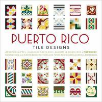 Puerto Rico tile designs = Losa criolla de Puerto Rico = Cementine di Porto Rico = Baldosas de Puerto Ricoi = Fliesendesign aus Puerto Rico = Mosaicos de Porto Rico = Carreaux             déco de Puerto Rico