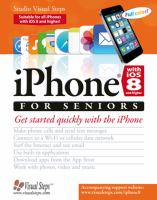 iPhone with iOS 8 for seniors : get started quickly with the iPhone.