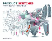 Product sketches : from rough to refined