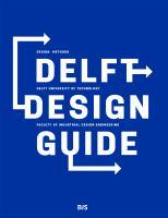 Delft design guide : design methods