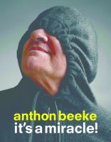 Anthon Beeke : it's a miracle!