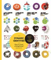 Dynamic identities : how to create a living brand