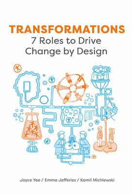 7 roles to drive change by design