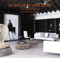 Summer houses = Maisons d'été = Zomerhuizen