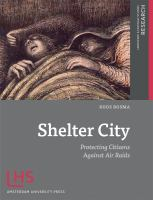 Shelter City : protecting citizens against air raids