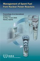 Management of Spent Fuel from Nuclear Power Reactors : proceedings of an International Conference organized by the International Atomic Energy Agency in cooperation with the OECD             Nuclear Energy Agency and held in Vienna, Austria, 31 May-4 June 2010.