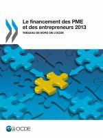 Le financement des PME et des entrepreneurs 2013 [electronic resource] : Tableau de bord de l'OCDE.