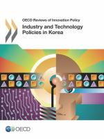 Industry and technology policies in Korea [electronic resource].