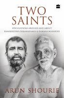 Two saints : speculations around and about Ramakrishna Paramahamsa and Ramana Maharshi /