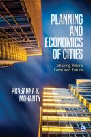 Planning and economics of cities : shaping India's form and future /