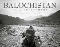 Balochistan, at a crossroads