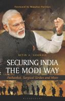 Securing India the Modi way : Pathankot, surgical strikes and more /