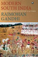 Modern South India : a history from the 17th century to our times /