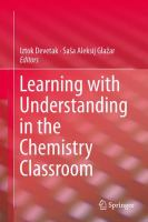 Learning with understanding in the chemistry classroom [electronic resource]