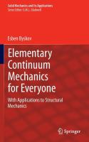Elementary continuum mechanics for everyone [electronic resource] : with applications to structural mechanics