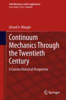 Continuum mechanics through the twentieth century [electronic resource] : a concise historical perspective
