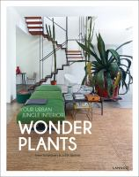 Wonder plants : your urban jungle interior