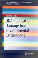 DNA Replication - Damage from Environmental Carcinogens [electronic resource]