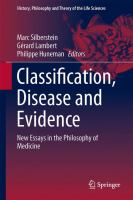 Classification, Disease and Evidence [electronic resource] : New Essays in the Philosophy of Medicine