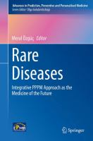 Rare Diseases [electronic resource] : Integrative PPPM Approach as the Medicine of the Future