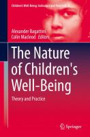 The Nature of Children's Well-Being [electronic resource] : Theory and Practice
