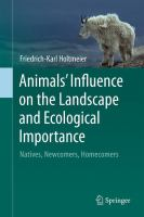 Animals' Influence on the Landscape and Ecological Importance [electronic resource] : Natives, Newcomers, Homecomers