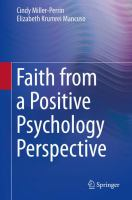 Faith from a Positive Psychology Perspective [electronic resource]