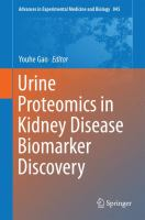 Urine Proteomics in Kidney Disease Biomarker Discovery [electronic resource]