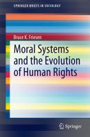 Moral Systems and the Evolution of Human Rights [electronic resource]