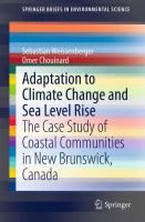 Adaptation to Climate Change and Sea Level Rise [electronic resource] : The Case Study of Coastal Communities in New Brunswick, Canada