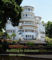 Building in Indonesia, 1600-1960