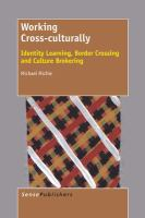 Working cross-culturally [electronic resource] : identity learning, border crossing and culture brokering