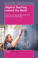 Algebra teaching around the world [electronic resource]