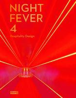 Night Fever 4 Hospitality Design.