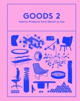 Goods 2 : interior products from sketch to use