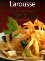 Larousse los clásicos de la cocina mexicana