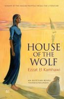The house of the wolf : an Egyptian novel