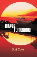 Maybe tomorrow [electronic resource] : drama