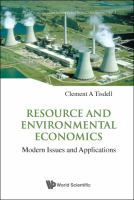 Resource and environmental economics : modern issues and applications